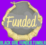 Black Girl Funded// Tumblr